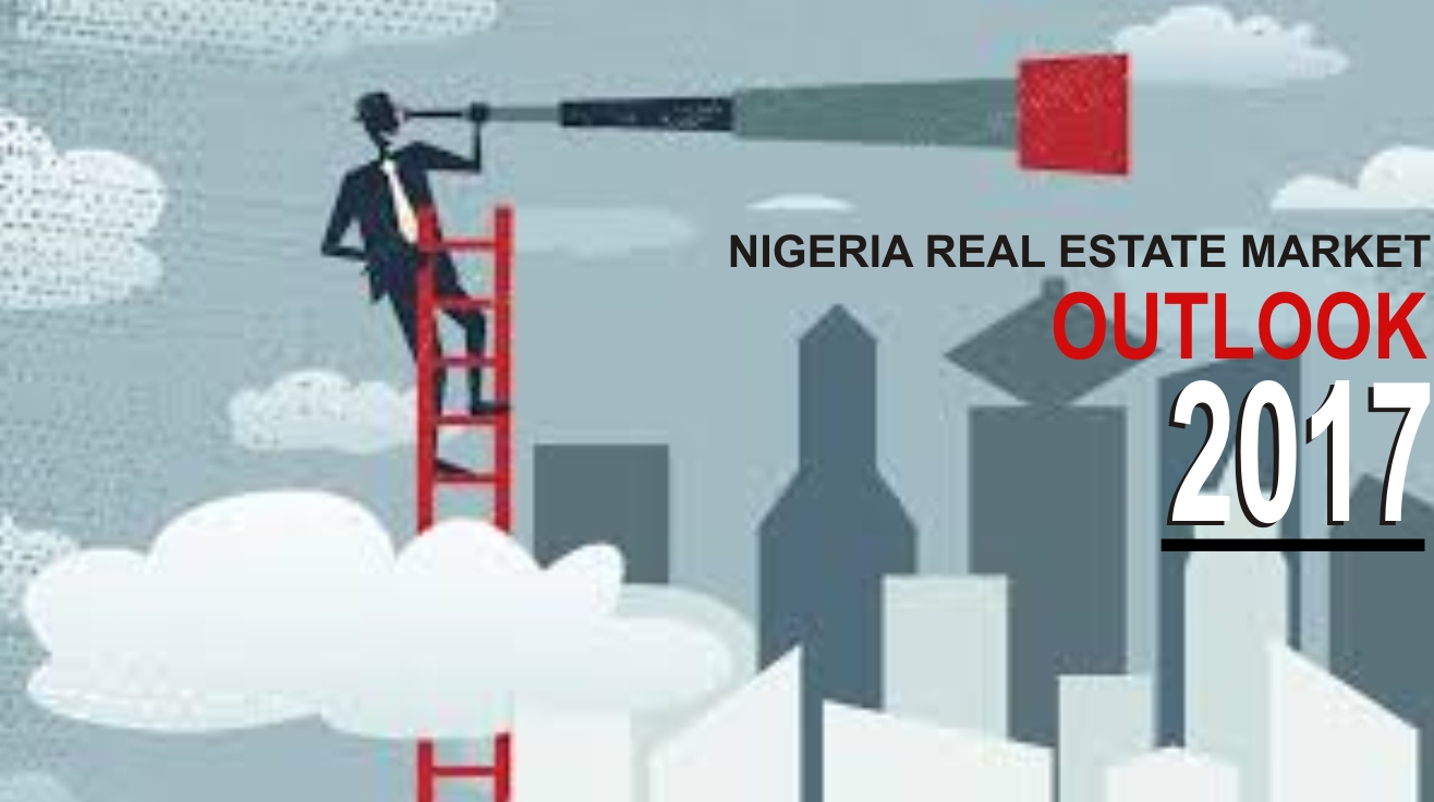 NIGERIA REAL ESTATE OUTLOOK, 2017
